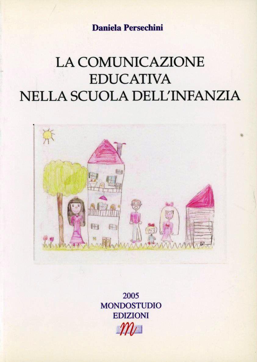 La comunicazione educativa nella scuola dell'infanzia