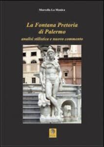 La fontana pretoria di Palermo. Analisi stilistica e nuovo commento