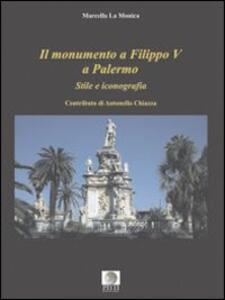 Il monumento a Filippo V a Palermo. Stile e iconografia