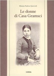 Le donne di casa Gramsci - Mimma Paulesu Quercioli - copertina