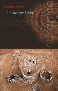 Il nuraghe Losa e la civiltà nuragica