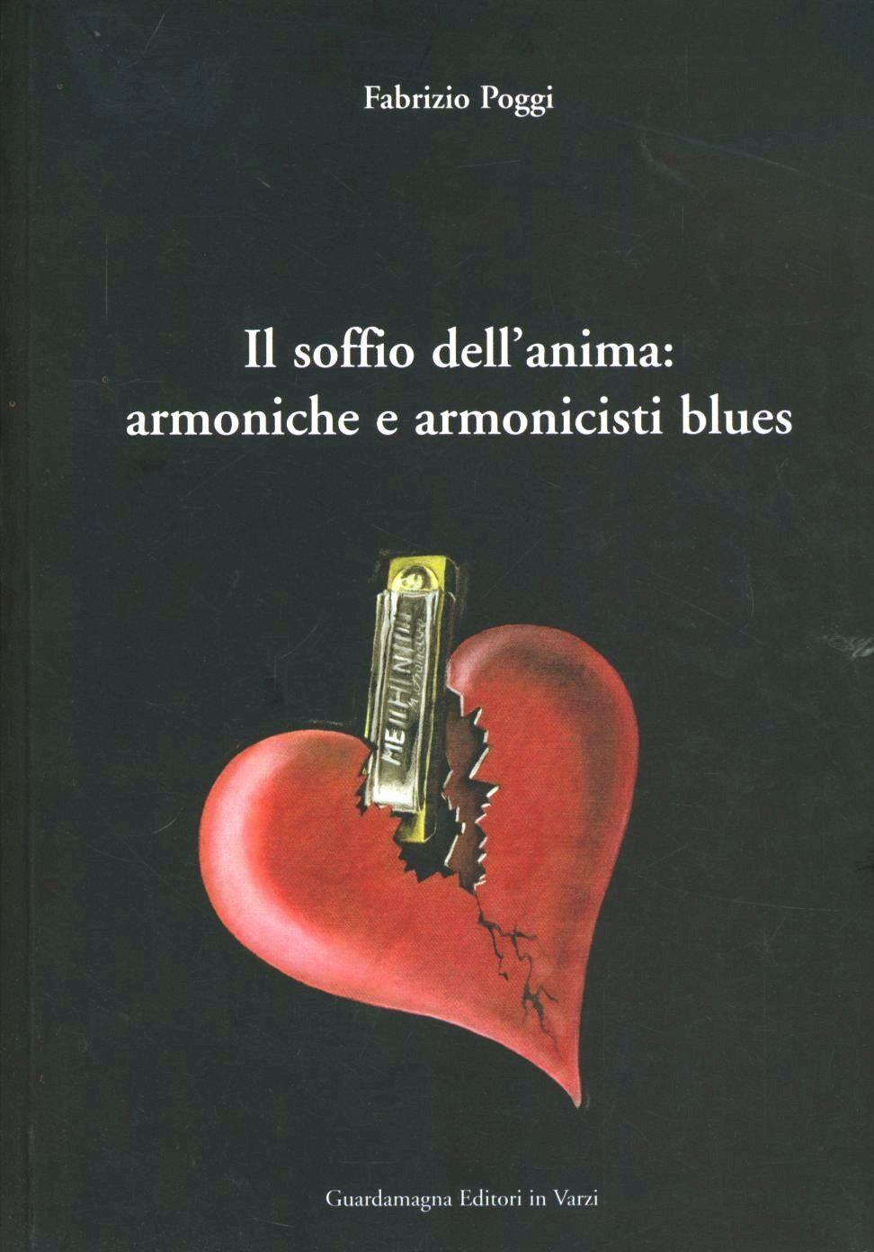 Il soffio dell'anima: armoniche e armonicisti blues