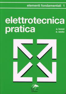 Ristorantezintonio.it Elettrotecnica pratica. Elementi fondamentali Image