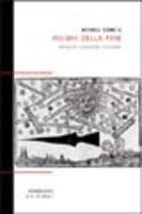 Visioni della fine. Apocalissi, catastrofi, estinzioni - Michele Cometa - copertina