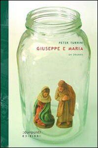 Giuseppe e Maria. Un dramma