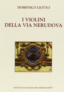 I violini della via Nerudova - Domenico Liotto - copertina