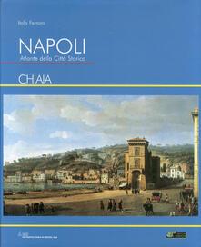 Listadelpopolo.it Napoli. Atlante della città storica «Chiaia» Image