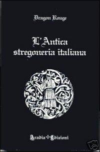 L' antica stregoneria italiana
