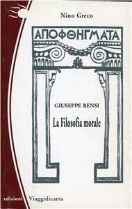 Giuseppe Rensi. La filosofia morale