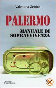 Palermo. Manuale di sopravvivenza