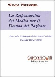 La responsabilità del medico per il destino del paziente
