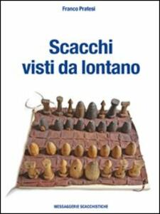 Scacchi visti da lontano - Franco Pratesi - copertina