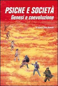 Psiche e società. Genesi e coevoluzione - Gianni Cesa Bianchi - copertina
