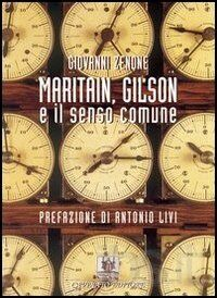 Maritain, Gilson e il senso comune