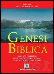 Genesi biblica. Svelati i misteri dell'origine dell'uomo e del peccato originale
