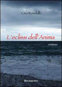 L' eclissi dell'anima - Ciro Rondalli - copertina