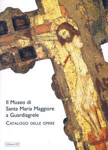 Il museo di Santa Maria Maggiore a Guardiagrele. Catalogo delle opere