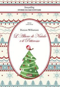 L' albero di Natale e il pettirosso. Come fu che l'abete diventò sempreverde. Ediz. multilingue