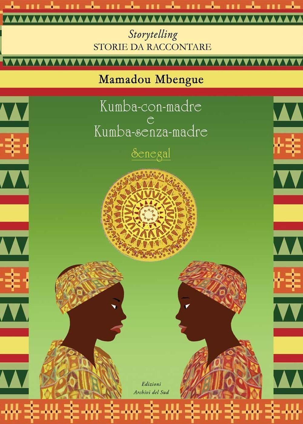 Kumba-con-madre e Kumba-senza-madre. Ediz. multilingue