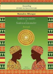 Kumba-con-madre e Kumba-senza-madre. Ediz. multilingue - Mamadou Mbengue - copertina