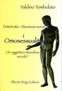 Omosessualità. Un oggettivo disordine morale?