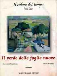 Il verde delle foglie nuove - Loredana Capellazzo,Paola Trivellato - copertina