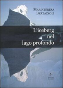 L' iceberg nel lago profondo
