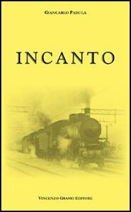 Incanto - Giancarlo Padula - copertina
