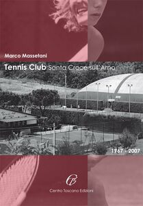 Tennis Club Santa Croce sull'Arno (1967-2007)