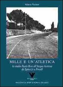 Mille e un'atletica - Valerio Piccioni - copertina