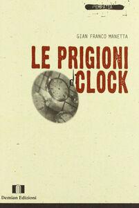 Le prigioni di Clock