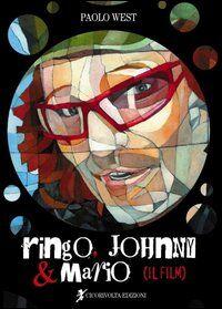 Ringo, Johnny e Mario (il film)