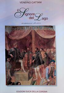 Il signore del lago - Venerio Cattani - copertina