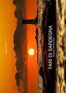 Fari di Sardegna. Ediz. italiana e inglese