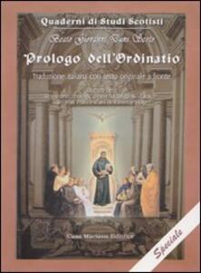 Prologo dell'Ordinatio. Testo latino a fronte - Giovanni Duns Scoto - copertina