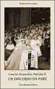 Concilio ecumenico Vaticano II. Un discorso da fare - Brunero Gherardini - copertina