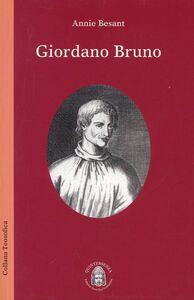 Giordano Bruno. Un apostolo della teosofia