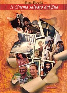 Il cinema salvato dal Sud