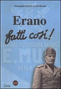 Erano fatti così - Pierangelo Pavesi,Carlo Rivolta - copertina