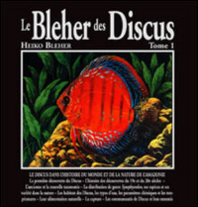 Le Bleher des Discus. Ediz. francese. Vol. 1