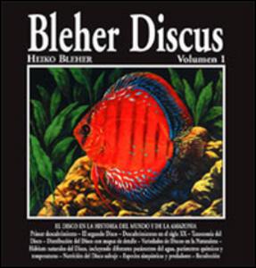 Bleher Discus. Ediz. spagnola. Vol. 1