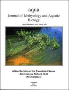 Aqua. Journal of ichthyology and acqatic biology. Vol. 1: A new revision of the swordplant genus Echinodorus Richard 1848. - Rataj Karel - copertina