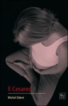 Il cesareo - Michel Odent - copertina