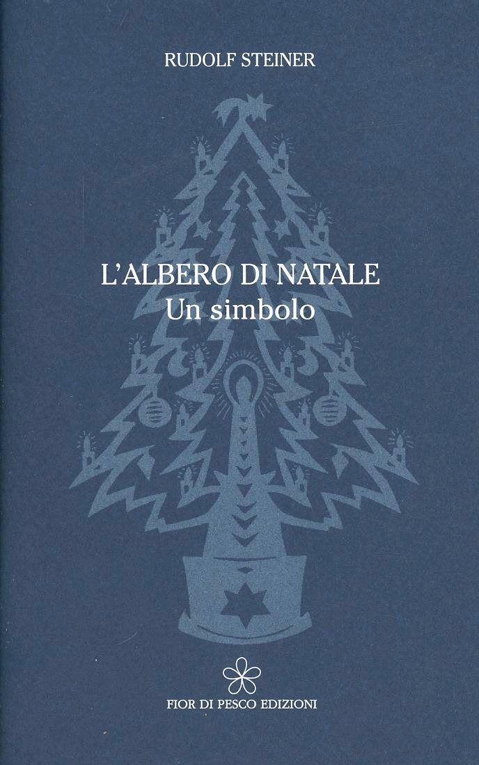 L' albero di Natale. Un simbolo