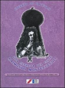 Vita segreta del conte Raimondo Montecuccoli - copertina