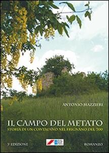 Il campo del metato. Storia di un contadino nel Frignano del '700 - Antonio Mazzieri - copertina
