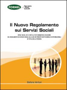Il nuovo regolamento sui servizi sociali - Stefano Venturi - copertina