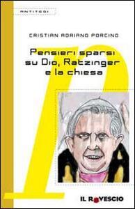 Pensieri sparsi su Dio, Ratzinger e la Chiesa - Cristian Porcino - copertina
