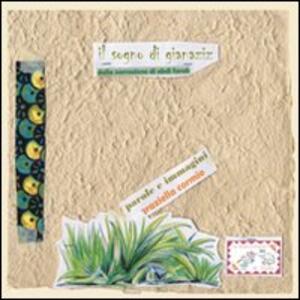Il sogno di Gianaziz. Dalla narrazione di Abdi Farah. Ediz. italiana, somala, rumena e tigrina - Grazia Cormio - copertina