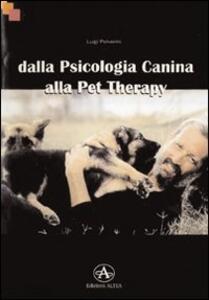 Dalla psicologia canina alla pet therapy - Luigi Polverini - copertina